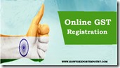 Online Registration of GST in India with new username and password copy