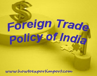 the foreign trade policy of india The long awaited mid-term review of the foreign trade policy 2015-20 (the ftp  or the  merchandise exports from india scheme (meis.