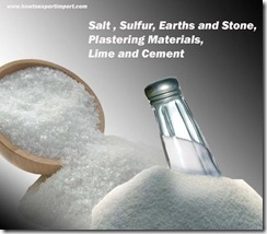 Salt , Sulfur, Earths and Stone, Plastering Materials, Lime and Cement
