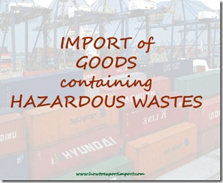Procedures for import of hazardous wastes