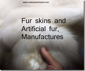 fur skins and artificial fur, manufactures