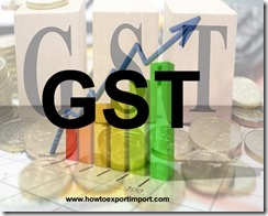 Section 9 of CGST Act, 2017, Levy and collection of GST