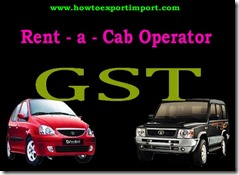 Tariff rate of GST payable for Rent a cab Operator Services
