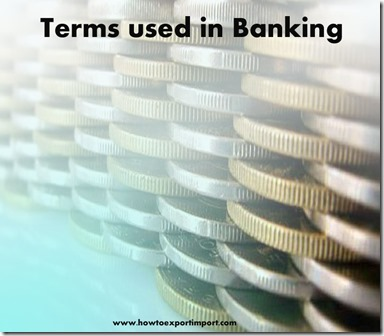 The terms used in banking  business such as Banking cente,bankruptcy billing statement,Birth Rate etc