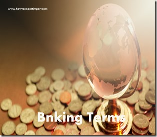 The terms used in banking  business such as Debenture,debit card,Debt Coverage,Debt capital markets,Debt Service etc
