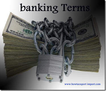 The terms used in banking  business such as Minimum daily balance,Minimum Payment,Mixed Economy,Maturity etc