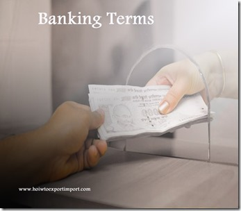 The terms used in banking  business such as Pledged Assets,Port scanning,Portfolio,Poverty Line etc