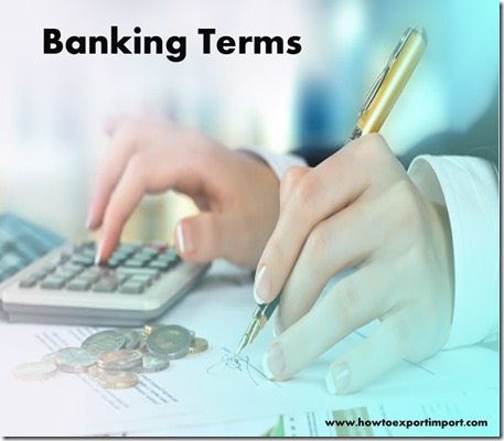 The terms used in banking such as Automation,Availability Policy,Available Balance etc
