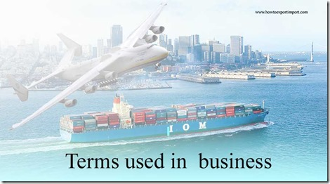 Terms used in  business such Delivered Duty  Paid , Demand Management,Depository Receipt, Deposition etc