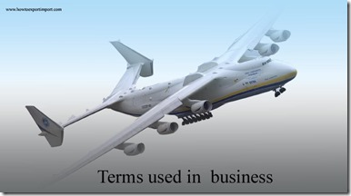 Terms used in  business such as Big Bang, Bill of Entry,Bill of Exchange,Billing Hierarchy etc