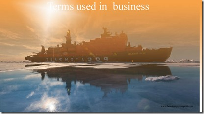 Terms used in  business such as Blockade ,Blue-Sky Law,Bodhisattva ,Bogor Goals,Boilerplate etc