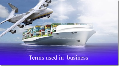 Terms used in  business such as Bull Market,Bullet Point,Business Plan,Business venture,Buy-in,Buzzword etc