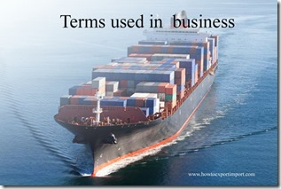 Terms used in  business such as Capitialism,Carbon Credit,Carey Street ,Cartel,Cash, Cash in Advance etc