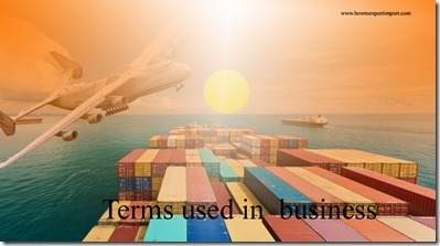 Terms used in  business such as Current Account,Current Assets, Current market value, Customer ,Customer service etc