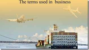 The terms used in  business such as Subsidiary,Subsidized Financing,Subsidy , Supertax ,Supply And Demand ,Supply Chain etc