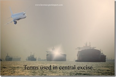 Terms used in central excise such Wellhead Protection Area,Zero Emissions Vehicle,Weigh-in-Motion  etc