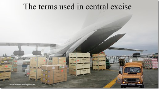 The terms used in central excise such as Congestion Management Process, Construction ,Compressed Natural Gas etc
