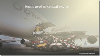 Terms used in central excise such as Modified Van,Notice of Intent ,National Park Service,National Research Council  etc