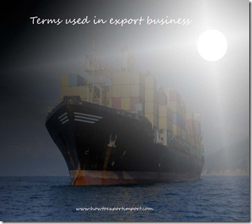 Terms used in export business such as Account sales,Ad Valorem Tariff,Ad valorem,Admission temporaire carnet,Advisory capacity etc