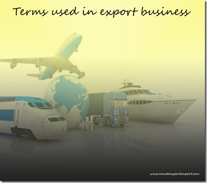 Terms used in export business such as Aircraft spare parts depot,Alongside,Anti-dumping duty,arrival notice,ATA Carnet etc