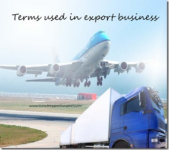 Terms used in export business such as Commercial agent,Commercial Invoice,Commodity code,Commodity,Community transit