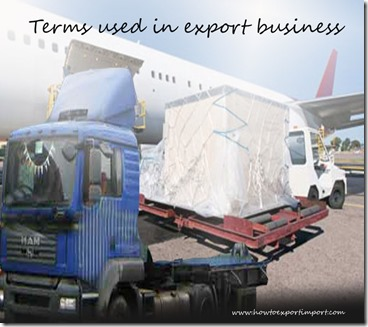 Terms used in export business such as ,Empowered Official,End-user,Entitled vessel,  Entry , Eurodollars etc