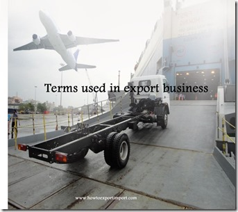 Terms used in export business such as Intermediate consignee,Insurance policy,Inventory system,Joint Venture etc