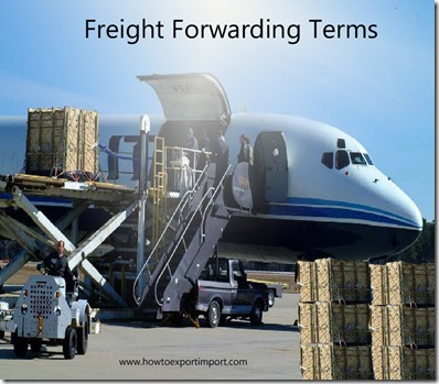 Terms used in freight forwarding such Automated Broker Interface,AirCargo Automation,acceptance,Accessorial Charges etc