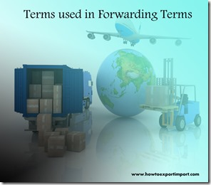 Terms used in freight forwarding such as document,department of defense, draft,drayage,drayage,dry van,dumping etc