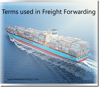 Terms used in freight forwarding such as entry,export receival advice,point of origin,ex works,export ,ex-factory,exempt carrier etc