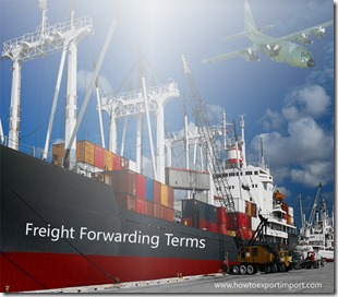 Terms used in freight forwarding such as fortuitous,foot equivalent unit,foul bill ,free arrival depot , freight bill,freight charge,