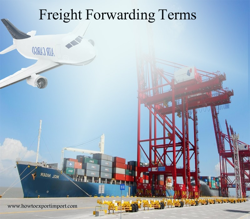 Terms used in freight forwarding such as Logistics,Loss of market