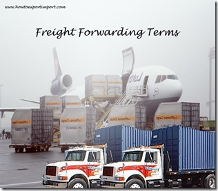 Terms used in freight forwarding such as Out of Gauge,Outbound,Overlanded,Port of Discharge,Package to Order, Pallet,Packing List etc