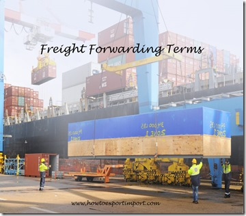 Terms used in freight forwarding such as Shipment,Shipper,Shipper's Agent, Shipper's Export Declaration,