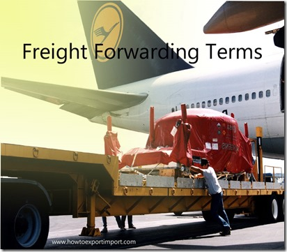 Terms used in freight forwarding such as Advanced Shipping Notice,advance freight,Agency Fee,Air cargo Agent etc
