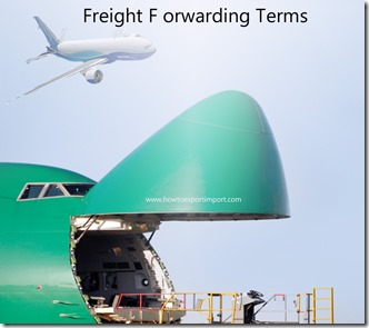 Terms used in freight forwarding such as Alternate Routing ,anti dumping duty,Arbitrary ,Arrival Notice,arrival notice