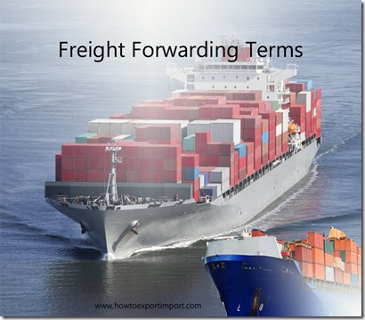 Terms used in freight forwarding such as carnet,carrier's lien,carriers certificate,cash against documents etc