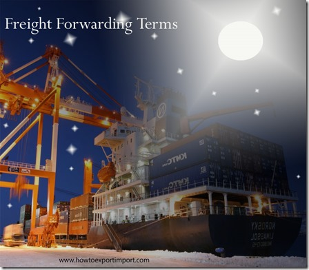 Terms used in freight forwarding such as certificate of origin , cost and freight,