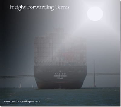 Terms used in freight forwarding such as commercial set,commodity,common carrier,compliance checking etc