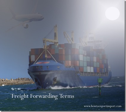 Terms used in freight forwarding such as consignor,consol docs,consolidation,consolidator ,constructed rate etc