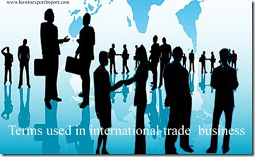 Terms used in international trade  business such as Asian dollars,Automated broker interface,Automated commercial system,