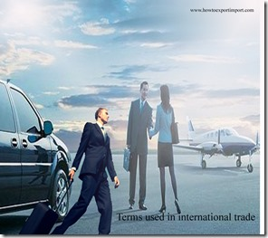 Terms used in international trade  business such as carnet,cash against documents,cash with order,category groups,ccc mark etc