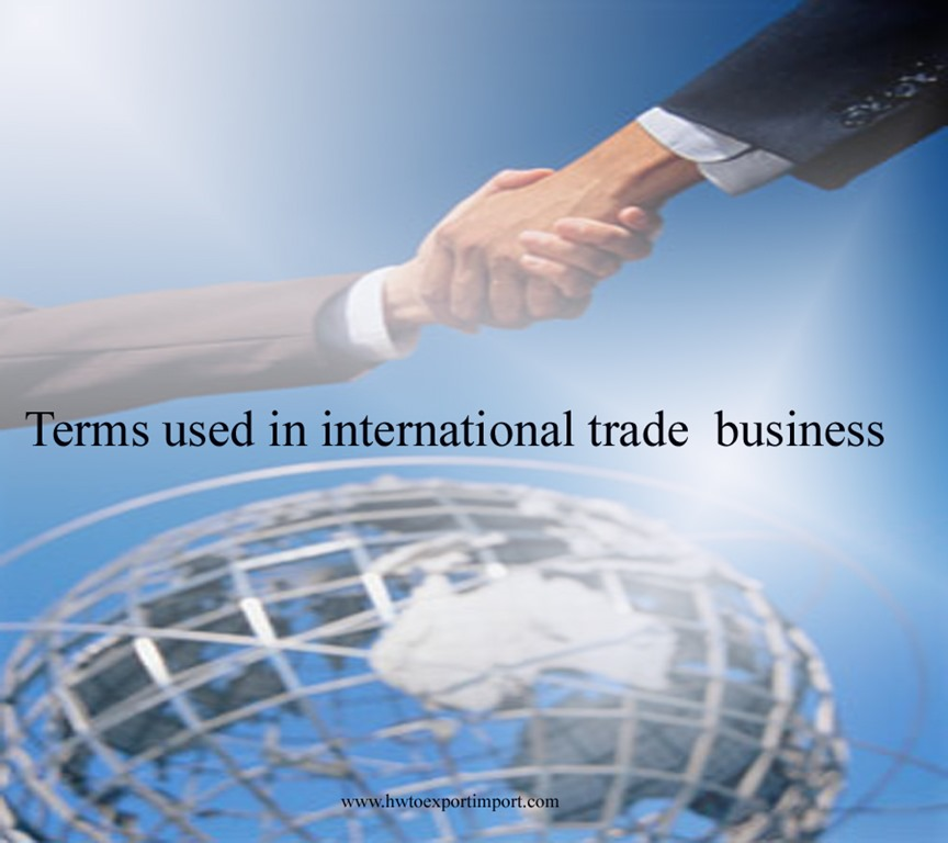 Terms used in international trade business such as commercial attach