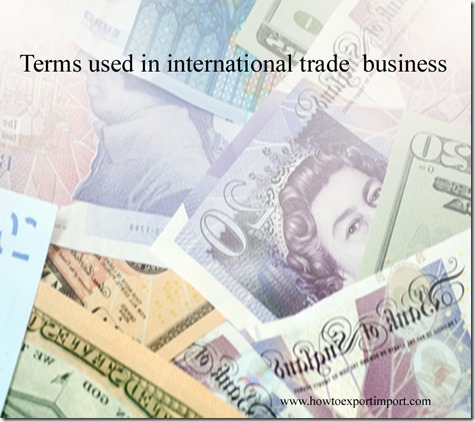 Terms used in international trade  business such Force majeure,Foreign assets control,Foreign Direct Investment ,