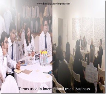 Terms used in international trade  business such as International transportation , Introduction,Inward collection,Irrevocable,
