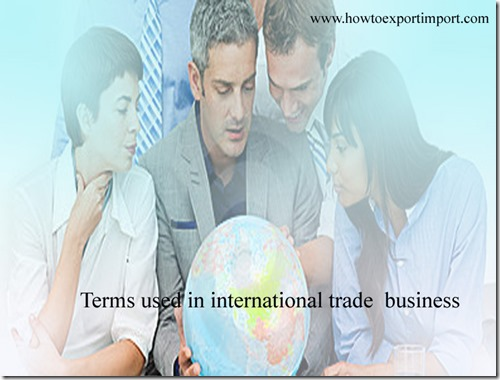 Terms used in international trade business such as Lay Days,LAY TIME,Lease Rate,Legal weight,