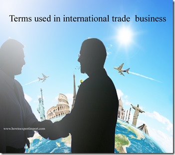 Terms used in international trade  business such Master Lease,Mercantilism,Microbridge,Middle Market,Minilandbridge,
