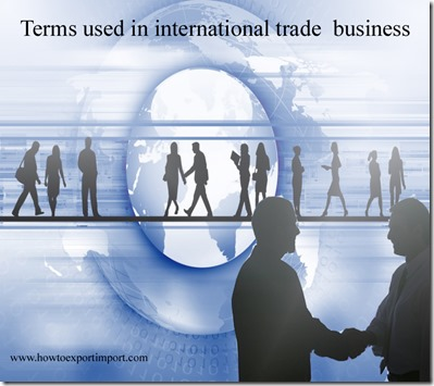 Terms used in international trade  business such as Movement certificate,multidomestic strategy,Multi-Fiber Agreement,