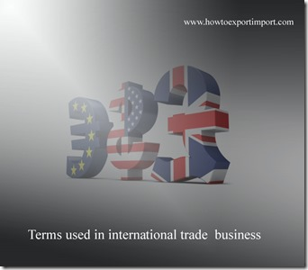 Terms used in international trade  business such as SIGHT DRAFT,Sight letter of credit,Small-ticket Leasing,Soft Currency,