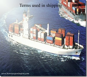 Terms used in shipping such as Abaft,Abandon,Abatement,Absorption,Accession